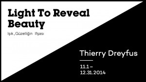 Krampf Gallery - Thierry Dreyfus / Light to Reveal Beauty Exhibition